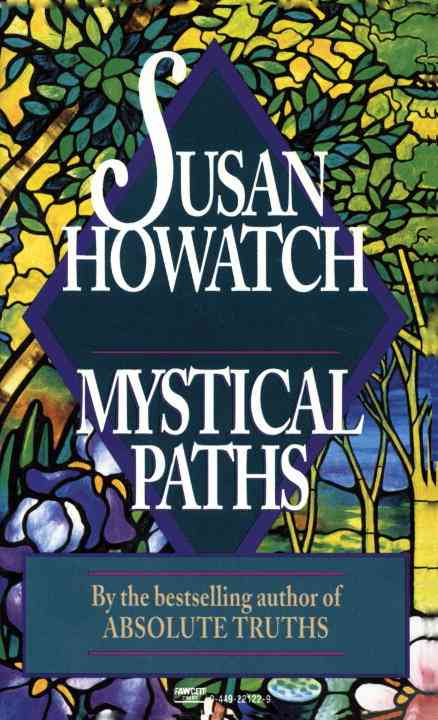 Mystical Paths By Howatch, Susan